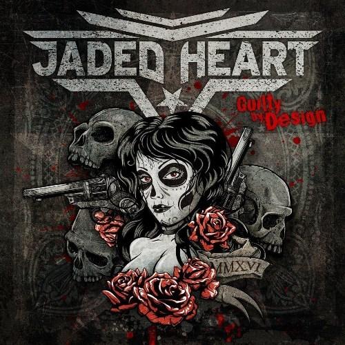 Jaded Heart - Guilty by Design (2016)  (Bonus Edition)